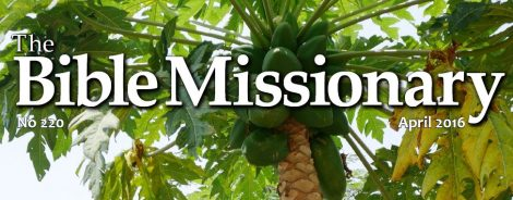 Read the April 2016 Bible Missionary Online